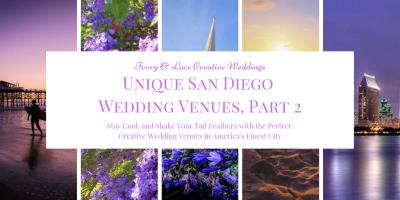 unique san diego wedding venues, part 2