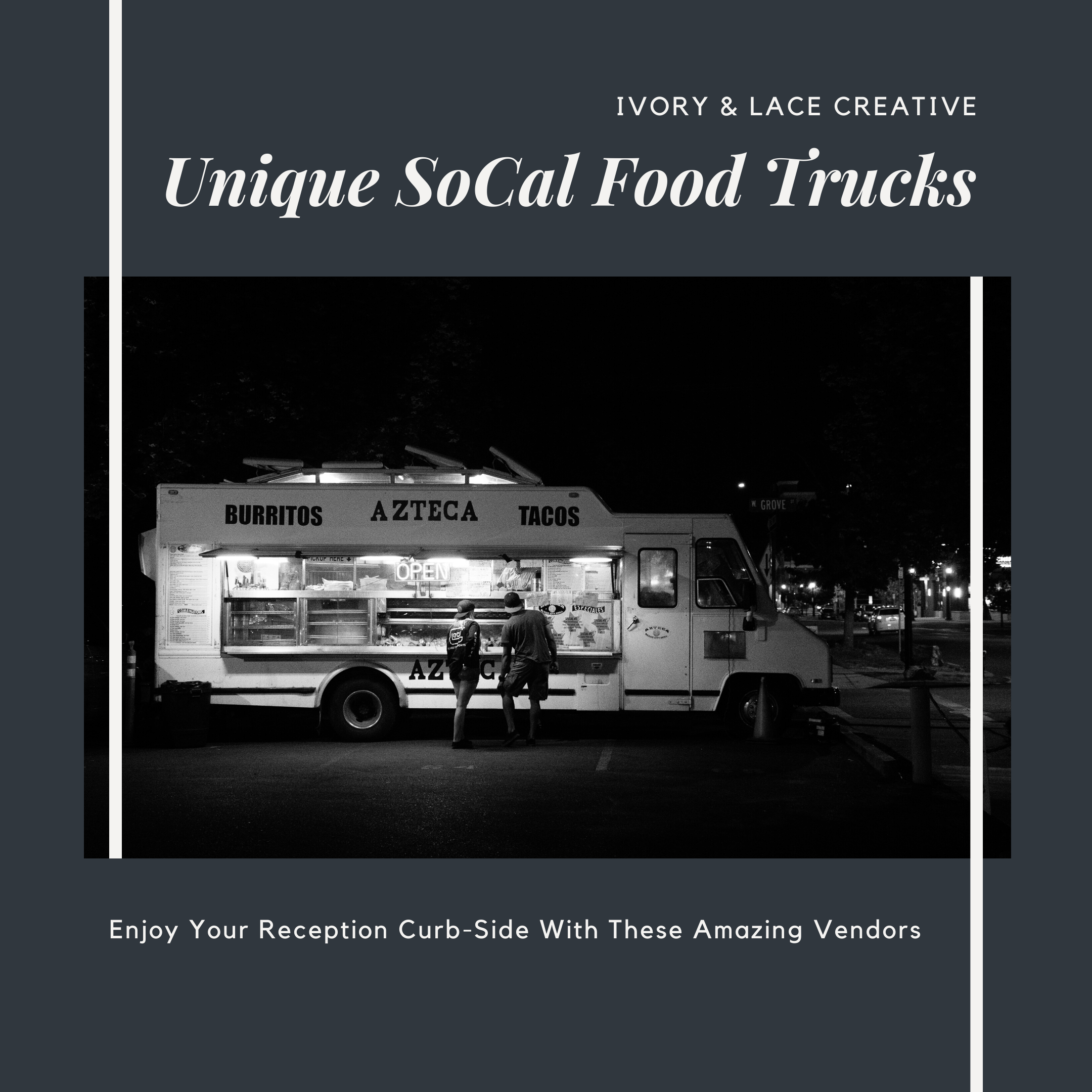 unique southern california food trucks by ivory & lace creative weddings