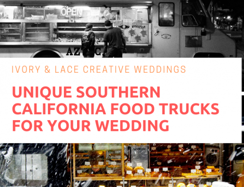 Best of the Best Southern California Food Trucks to Spice up Your Wedding